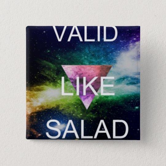 valid like salad :* 15 cm square badge