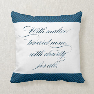 VALOR Series - With Malice Towards None PILLOW