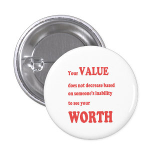 VALUE WORTH wisdom Motivation Spiritual Leader 3 Cm Round Badge
