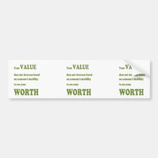 VALUE WORTH wisdom Motivation Spiritual Leader Bumper Sticker