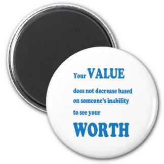 VALUE WORTH wisdom Motivation Spiritual Leader Magnet