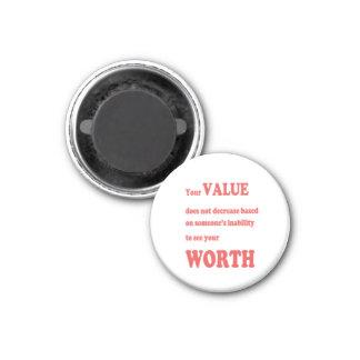 VALUE WORTH: wisdom words motivation positivity Fridge Magnet