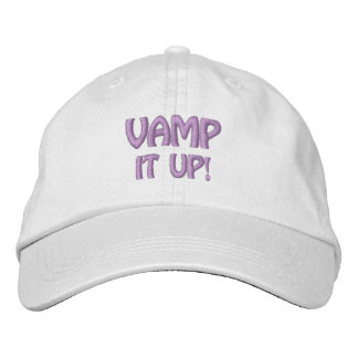 VAMP IT UP! cap Embroidered Baseball Caps