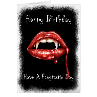 Vampir Birthday Card - Have A Fangtastic Day