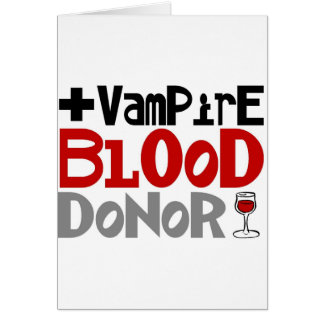 Vampire Blood Donor Greeting Card