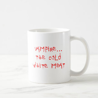Vampire the Cold White Meat Basic White Mug