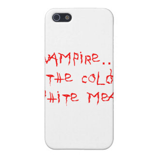 Vampire the Cold White Meat Covers For iPhone 5