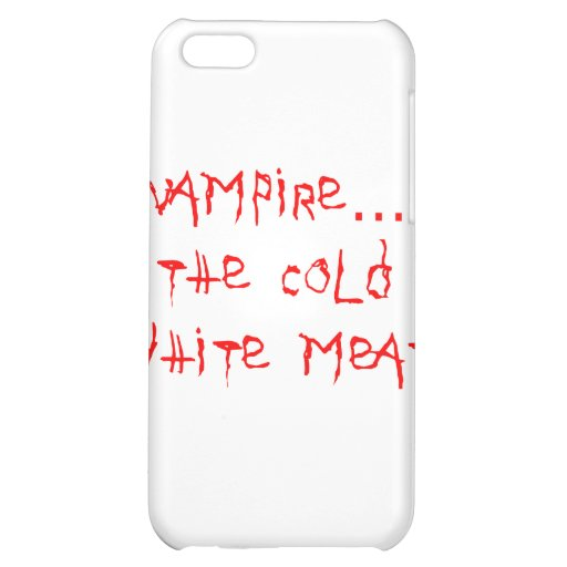 Vampire the Cold White Meat iPhone 5C Case