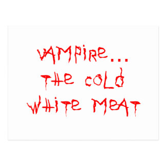 Vampire the Cold White Meat Postcard
