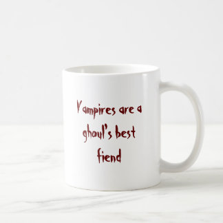 Vampires are a ghoul's best fiend basic white mug