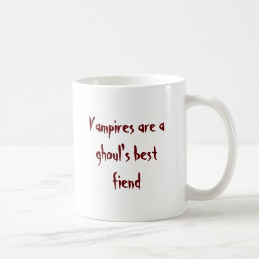 Vampires are a ghoul's best fiend mug