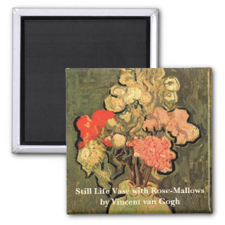 Van Gogh Fine Art, Vase with Rose Mallow Flowers Square Magnet