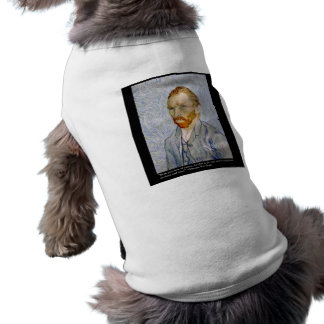 """Van Gogh """"Love People"""" Quote On Gifts Tees Cards Sleeveless Dog Shirt"""