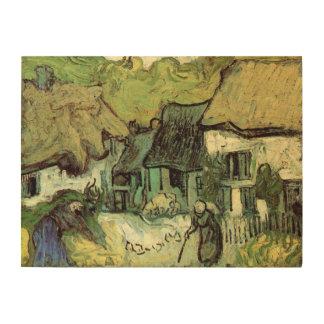 Van Gogh Thatched Cottage Jorgus, Vintage Fine Art Wood Print