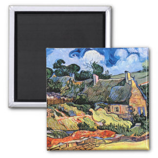Van Gogh - Thatched Cottages At Cordeville Square Magnet