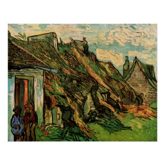 Van Gogh; Thatched Sandstone Cottages in Chaponval Posters