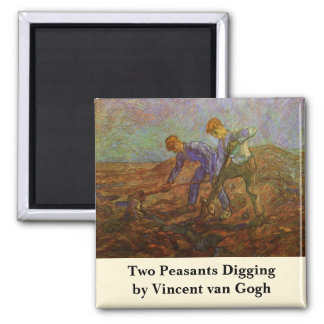 Van Gogh, Two Peasants Digging, Vintage Farmers Square Magnet