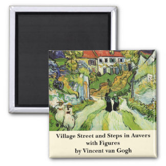 Van Gogh Village Street and Steps Auvers w Figures Square Magnet