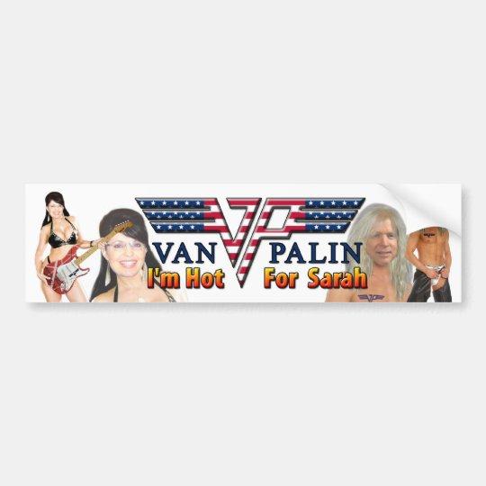 Van Palin - I'm Hot For Sarah Bumper Sticker