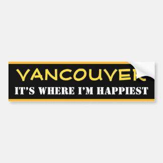 """""""VANCOUVER"""" - """"IT'S WHERE I'M HAPPIEST"""" (Canada) Bumper Sticker"""