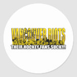 Vancouver Riots 2011 - Their Hockey Fans Suck!!! Classic Round Sticker