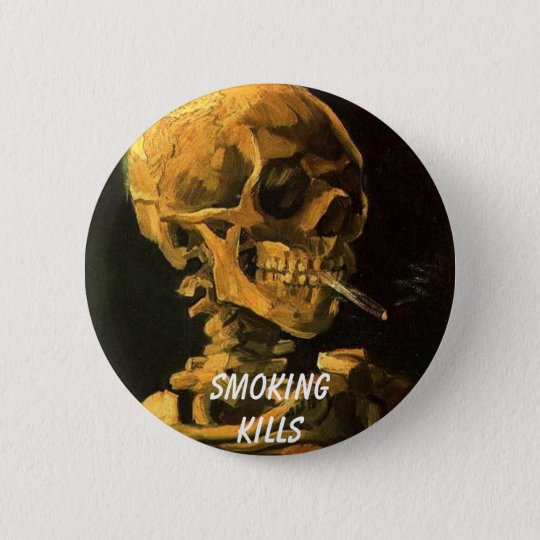 vangogh_skull_cigarette, Smokingkills 6 Cm Round Badge
