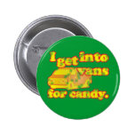 Vans For Candy Pinback Button