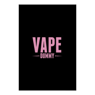 Vape Dummy Pink Black Posters
