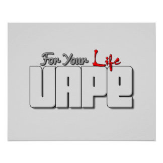 Vape For Your Life Abstract Semi Gloss Posters