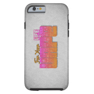 Vape For Your Life  iPhone6 Cases Tough iPhone 6 Case