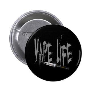 Vape Life! 6 Cm Round Badge