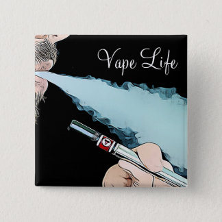 Vape Life Vaping Smoke Button