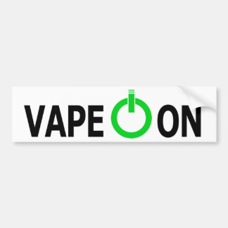Vape on! bumper sticker