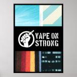 Vape On Strong Poster