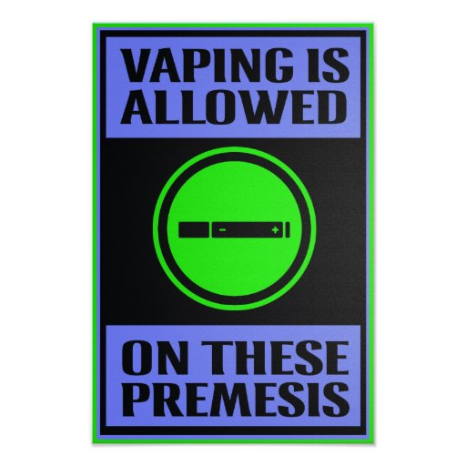 Vaping Allowed on These Premesis Black Poster