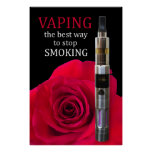 Vaping and rose flower poster