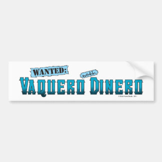 Vaquero With Dinero Bumper Sticker
