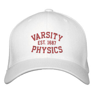 VARSITY PHYSICS EST 1687 red and white Embroidered Hats