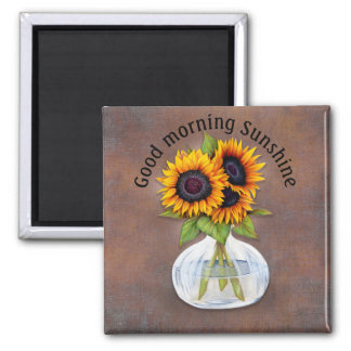 Vase of Sunflowers Good Morning Sunshine Magnet