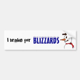 VC- I brake for blizzards Car Bumper Sticker