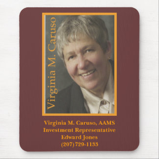VC, Virginia M. Caruso, AAMSInvestment Represen... Mouse Mat