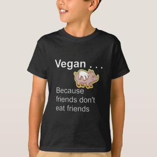 Vegan - Because Friends Don't Eat Friends T-Shirt