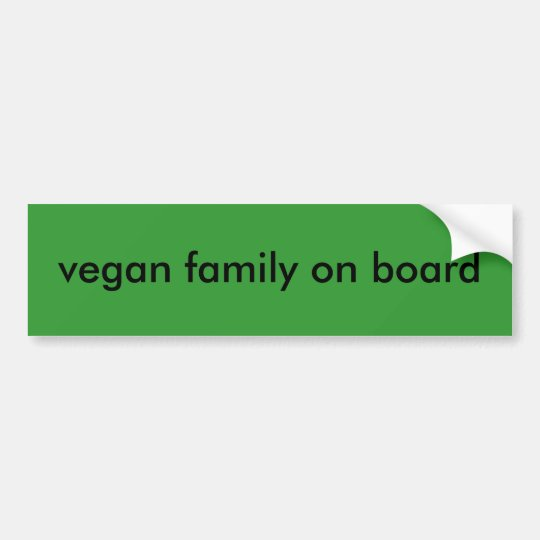 vegan family on board bumper sticker