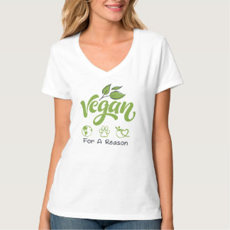 Vegan For A Reason V-Neck T-Shirt