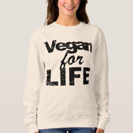 Vegan for LIFE (blk) Sweatshirt