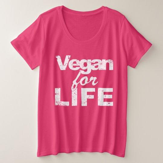 Vegan for LIFE (wht) Plus Size T-Shirt