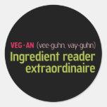 Vegan Ingredient Reader Round Sticker