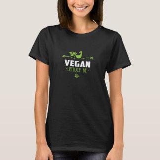Vegan Lettuce Be T-Shirt