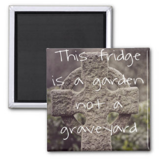 Vegan 'This fridge is a garden, not a graveyard' Square Magnet