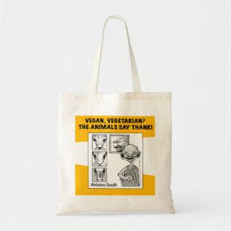 vegan, vegetarian? the animals say thank! tote bag
